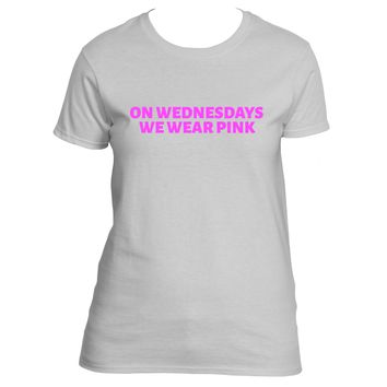 """""""On Wednesday We Wear Pink"""" Mean Girls Movie Quote T-Shirt"""