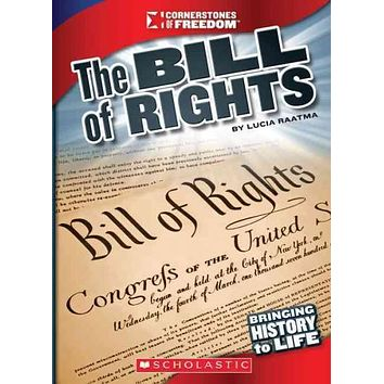 The Bill of Rights (Cornerstones of Freedom. Third Series)