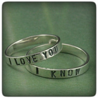 I Love You/ I Know--Star Wars Inspired Wedding Bands--High Polished Sterling Silver Stamped Ring Set--Custom made in YOUR sizes
