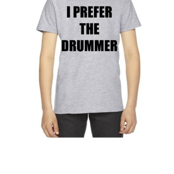 I prefer the drummer - Youth T-shirt