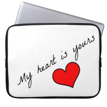 My Heart Is Yours Laptop Sleeve