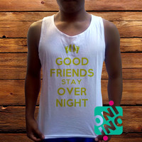 Good Friends Stay Over Night Quotes Men's White Cotton Solid Tank Top