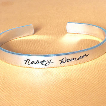 Nasty Woman Feminism Resistance  Political Statement Jewelry Hand Stamped, Gift Under 20