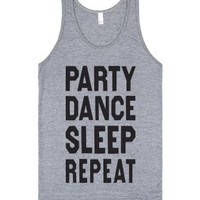 Party Dance Sleep Repeat (My Life Tank)-Unisex Athletic Grey Tank