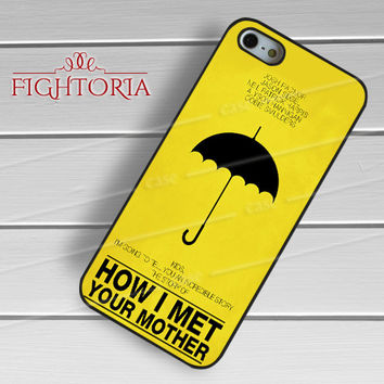 How I Met Your Mother Poster Quote - zAzA for  iPhone 4/4S/5/5S/5C/6/6+s,Samsung S3/S4/S5/S6 Regular/S6 Edge,Samsung Note 3/4