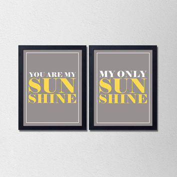 You are my Sunshine. Nursery Print. Gray and Yellow. Typography Poster. Quote Print. Set of 2. Modern Home Decor. s